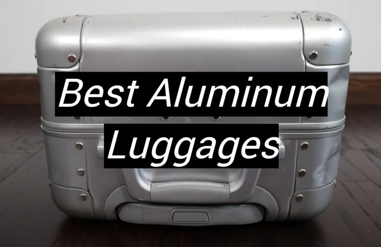 5 Best Aluminum Luggages