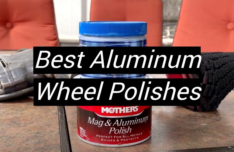 5 Best Aluminum Wheel Polishes