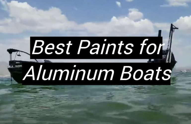 5 Best Paints for Aluminum Boats