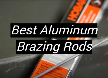 5 Best Aluminum Brazing Rods