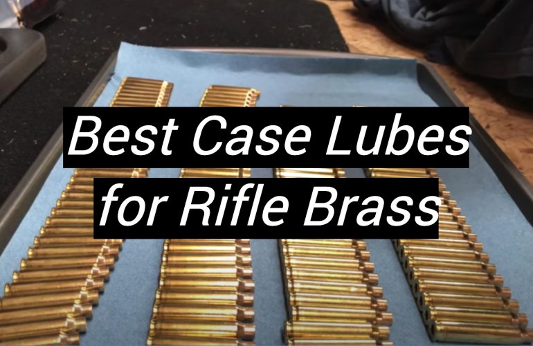 5 Best Case Lubes for Rifle Brass