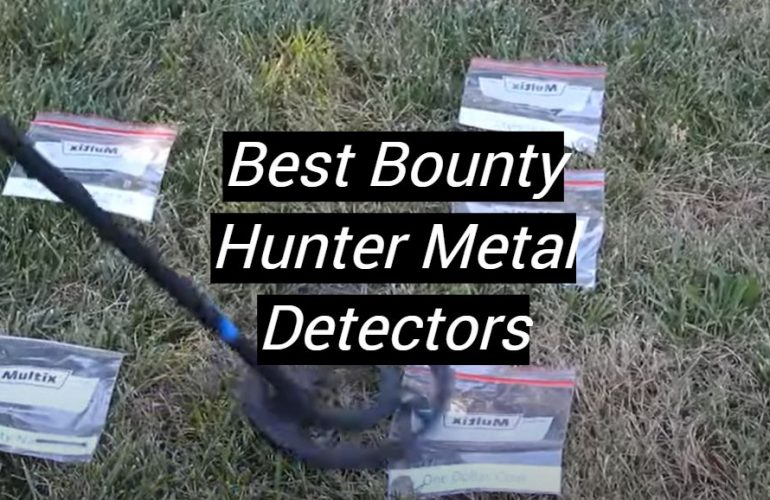 5 Best Bounty Hunter Metal Detectors
