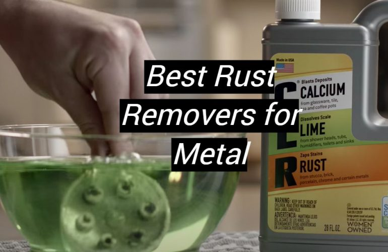 5 Best Rust Removers for Metal