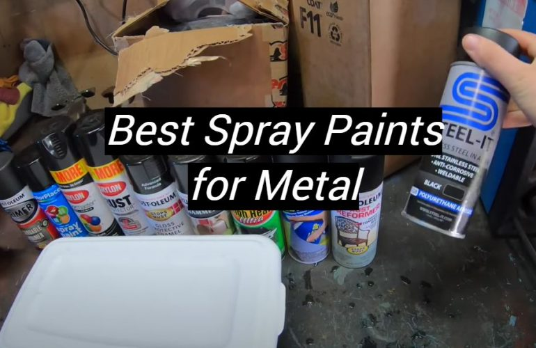 5 Best Spray Paints for Metal