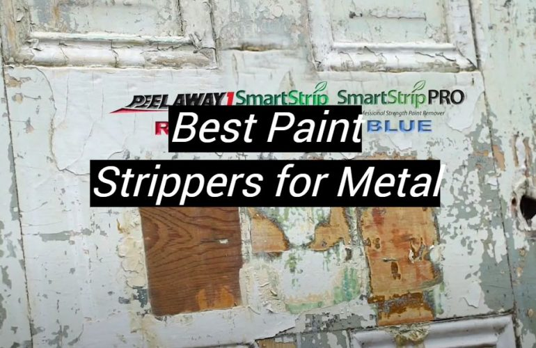 5 Best Paint Strippers for Metal