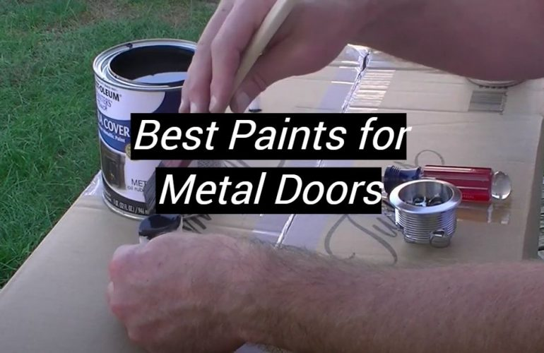 5 Best Paints for Metal Doors