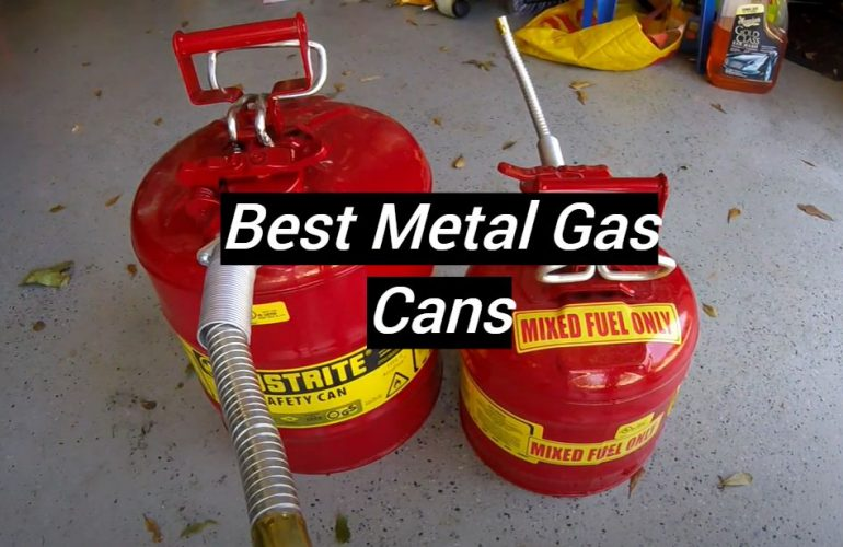 5 Best Metal Gas Cans