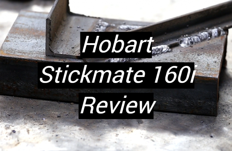 Hobart Stickmate 160i Review
