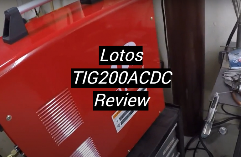 Lotos TIG200ACDC Review